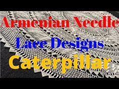 Needle Lace Design: Caterpillar - YouTube