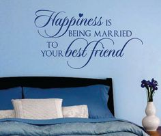Vinyl Wall Lettering Romantic Quote Happiness being married to best friend Decal