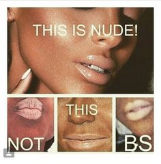 Please ladies, for the love of god learn and understand this. I'm sick and tired of seeing my beautiful black queens wearing chalk white lipsticks. NO, just stop it!!