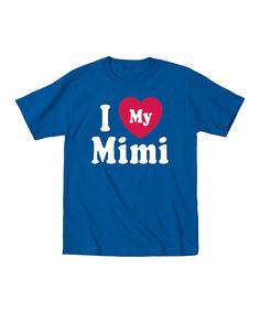 It's Just Me Royal Blue 'I Love My Mimi' Tee - Toddler & Boys by It's Just Me #zulily #zulilyfinds
