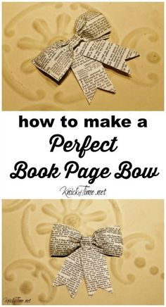 How to Make a Perfect Book Page Bow is part of DIY Book Art How To Make - Turn old book pages into the perfect Book Page Bow The complete tutorial with step by step photos is at Knick of Time Old Book Crafts, Book Page Crafts, Book Page Art, Newspaper Crafts, Old Book Pages, Old Books, Smash Book Pages, Newspaper Dress, Newspaper Basket