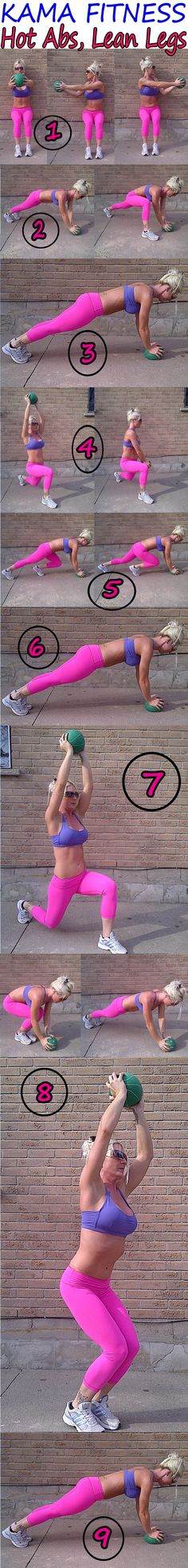 Hot Abs & Lean Legs Medicine Ball Workout | KAMA FITNESS... can't stop pinning her stuff.. I need to get a medicine ball