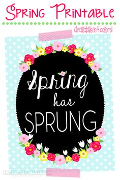 This Spring printable comes in four different versions. Celebrate Spring with some bright and cheery spring decor.