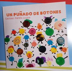 Coleccionando cuentos: Un puñado de botones Anti Bullying, Preschool Activities, Kids And Parenting, Childrens Books, Literacy, Teaching, How To Plan, Crafts, Illustrations