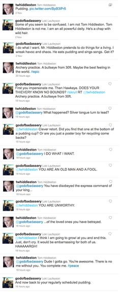 Loki (@godofbada**ery) vs. Tom Hiddleston (@twhiddleston) Twitter Battle  I'd die if I was the typer of said tweets...