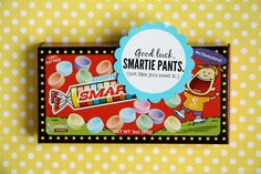 it is what it is: smartie pants..... good idea to get students motivated when taking state assessments!.