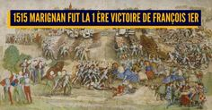 Top 10 des trucs à savoir sur 1515 Marignan la seule date quon a retenue de nos cours dHistoire