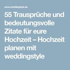 55 Trausprüche Und Bedeutungsvolle Zitate Für Eure Hochzeit
