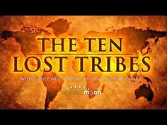 #3 The Ten Lost Tribes | Where They Went, What They Are Now Called -- Part 1