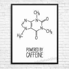 Coffee print Powered by Caffeine by InkySplashShop. Coffee quote Caffeine Molecule Chemistry Science formula printable wall art. Coffee lovers, Geeky gift. Black and white Modern Minimalist Kitchen wall decor.
