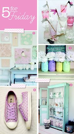 We Made This Home: 5 For Friday - Pretty Pastels