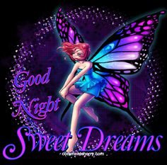 night time fairy Images night time fairy Pictures & Graphics - Page Good Night Love Messages, Good Night Greetings, Good Night Wishes, Good Night Sweet Dreams, Good Night Image, Good Morning Good Night, Good Night Quotes, Good Night Sleep, Night Time