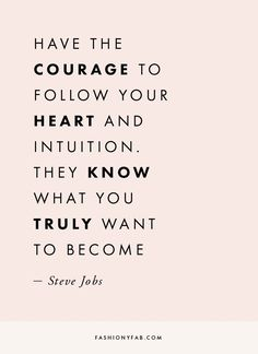 Follow Your Heart and Intuition quote, inspirational quote, motivation, motivational quote, quotes to live by, positive quote, #quote, #inspiration, #inspirationalquote, #motivation