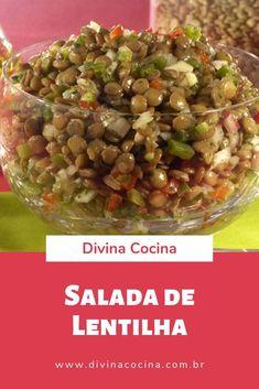 Receita de Salada de Lentilha de Ano Novo Veggie Recipes, My Recipes, Diet Recipes, Healthy Recipes, Dubai Food, I Foods, Food And Drink, Low Carb, Meals