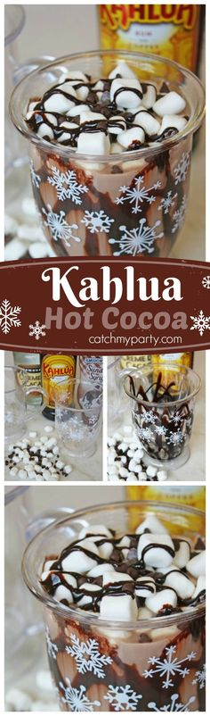 Looking for grown up winter cocktail? How about making our Kahlua hot cocoa recipe with Kahlua, creme de cacao, plus all the good stuff like chocolate syrup, whipped cream, and marshmallows. See more winter recipes at http://CatchMyParty.com