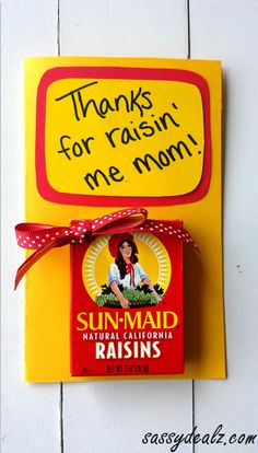 """Thanks for Raisin' Me"" Mother's Day Card & Gift Idea #Kids or adults 