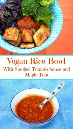 Vegan Rice Bowl with vegetables, smoked tomato sauce and maple tofu - delicious and nutritious.