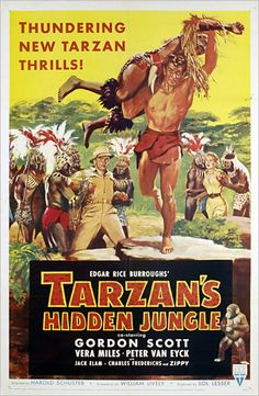 Vera Miles, Gordon Scott, and Peter van Eyck in Tarzan's Hidden Jungle Best Movie Posters, Classic Movie Posters, Movie Poster Art, Film Posters, Tarzan Series, Tarzan Movie, Tarzan Book, Jack Elam, Tarzan Of The Apes