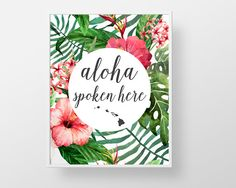 Aloha Hawaiian - print wall decor art - tropical flower palm vintage hawaii retro vintage inspired modern floral quote sign poster islands by BokehEverAfter