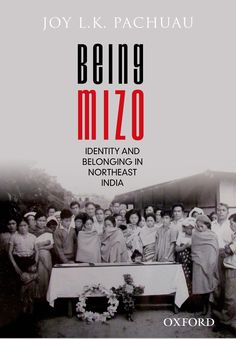 Check out our New Products  Being Mizo COD  AUTHOR:  Joy L. K. PachuauPublication date: 13.10.2014  Rs.895