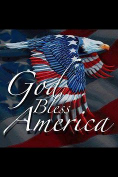 God bless America flag holiday eagle of july independence day memorial day happy memorial day memorial day quotes god bless america I Love America, God Bless America, America America, We Are The World, In This World, Goa, 11 September 2001, My Champion, Old Glory