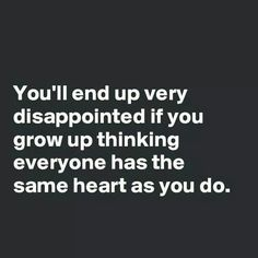 It has taken me my whole life to accept this truth. And it is truth, sadly. Words Quotes, Me Quotes, Motivational Quotes, Funny Quotes, Inspirational Quotes, Sayings, Positive Quotes, Depressing Quotes, Great Quotes