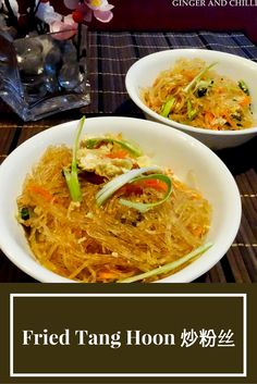 Fried Tang Hoon - Try this vermicelli or glass noodle recipe - healthy and flavorful.   Refreshing and light. Perfect as a meal by itself or a simple, gluten-free side dish.