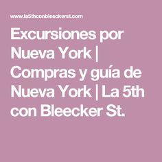 Excursiones por Nueva York | Compras y guía de Nueva York | La 5th con Bleecker St.