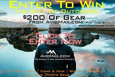 AvidMax is hosting a contest to giveaway $200 of free gear to someone. Enter to win some of the best outdoor gear out there.