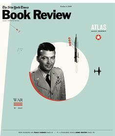 The New York Times , cover for Book Review. A Fiery Peace in a Cold War. Bernard Schriever and the Ultimate Weapon.
