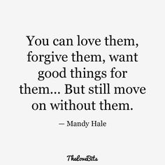 50 Moving on Quotes to Help You Move on After a Breakup - TheLoveBits Love Quotes For Her, Cute Love Quotes, Quotes About Moving On From Friends, Simple Quotes, Quotes To Live By, Life Quotes, Moving Quotes, Getting Him Back, Getting Back Together