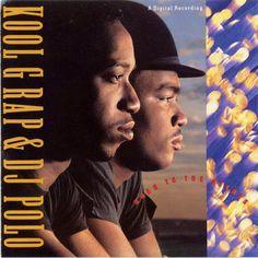 54. Kool G Rap & Dj Polo - Road To Riches (1989)