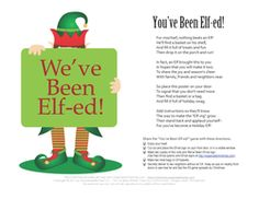 You've Been Elfed - Fun Christmas time game for your street or neighborhood. Similar to secret santa. Holiday Games, Christmas Games, Christmas Activities, Christmas Printables, Winter Christmas, Holiday Fun, Christmas Crafts, Christmas Decorations, Holiday Ideas