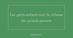 Les petits-enfants sont la richesse des grands-parents #richesse #mercilavie #avoirdespetitsenfantsestunechance #grandsparents