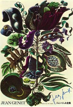 Flowers and vegetables. Great colour palette and detail in this Toshiki Ohashi-Keisuke Konishi Illustration. Poster for the collected works of Jean Genet. From Graphis Annual 1969/70.