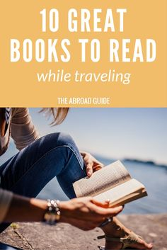 Get these 10 books that are perfect to read while traveling. Pass the time on the train or plane with a good travel-themed book.