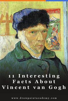 11 Interesting Facts About Vincent van Gogh   Impressionism   Art History #vincentvangogh