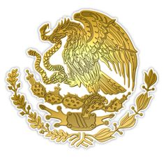 """""""Gold Mexico Coat of Arms """" Stickers by RebeldeShirts Logo Mexicano, Mexico Wallpaper, Mexico Shirts, Mexican Art Tattoos, Mexican Flags, Mexico Art, Wooden Flag, Aztec Art, Chicano Art"""