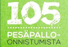 105 pesäpallo-onnistumista saavutti valtaisan suosion, katso uusi linkki! - Pesäpalloliitto