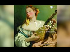 Vivaldi: Mandolin and Lute Concerti (Full Album) So very cool to hear the Mandolin and Lute as a lead instrument in a very Classical setting! The mandolin was essentially the instrument of amateur musicians in the early to mid century. Early Music, My Music, Mandolin, Instruments, Classical Music, Album, Songs, 18th Century, Youtube