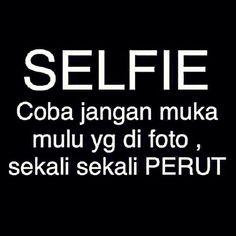 Yang suka #selfie mana suaranya...?!