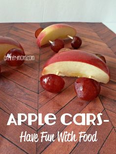 Apple Cars, have fun with food, #apples, #grapes, #toothpicks, #snacks, #healthysnacks, #healthyeating, #funwithfood, #food
