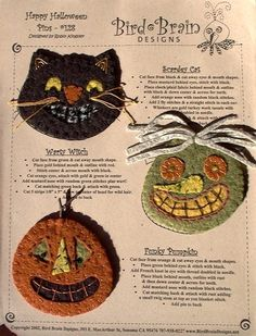 3 FUN Wool Applique Halloween pins or ornaments for the season. They are easy to make in wool applique with simple embroidery stitches and your wool stash. Happy Halloween, Halloween Art, Vintage Halloween, Halloween Stuff, Primitive Halloween Crafts, Halloween Images, Halloween Activities, Wool Applique Patterns, Felt Applique