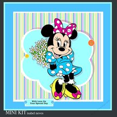 MINNIE 1 Mini Kit by Isabel Neves MINNIE 1 Mini KitMini Kit Includes Card Front Mini Print & Fold Card Card Insert Tiles (Gift Tags) Decoupage Sentiment Tags and Preview PART OF Mickey And Minnie BUMPER KIT cup769171_2073
