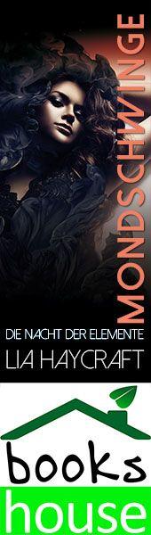 """""""Mondschwinge - Die Nacht der Elemente 2"""" von Lia Haycraft ab September 2015 im bookshouse Verlag. www.bookshouse.de/banner/?07195940145D1F57111B0805575C4F163BC6"""