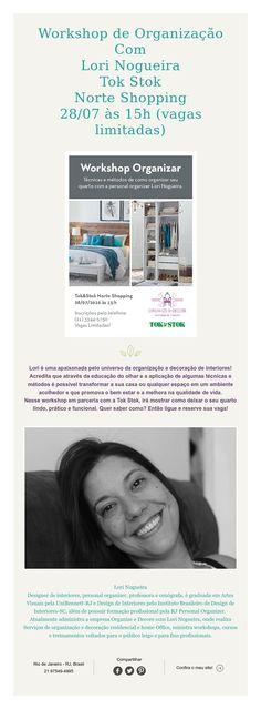 Workshop de Organização Com Lori Nogueira Tok Stok Norte Shopping 28/07 às 15h (vagas limitadas)