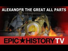 Alexander the Great (Epic History TV) A History Of God, Cyrus The Great, Alexandre Le Grand, Total War, Game Engine, Alexander The Great, History Channel, Ancient Artifacts, Super Powers