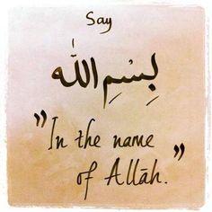 Bismillah --- In the name of Allah.