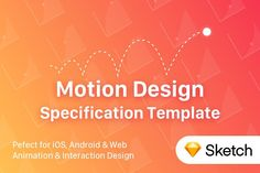 UI Motion Design Specs Template by UX Misfit Store on @creativemarket