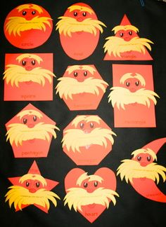 Shape activities:  FREE Lorax shape craft packet.  These make a cute bulletin board, or use as large flashcards to review.  Play games with them too.  Students can choose their favorite shape and make their own.